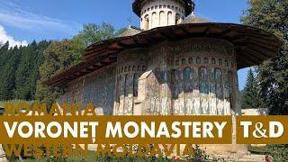 Voroneț Monastery - Western Moldavia, Romania - Travel & Discover