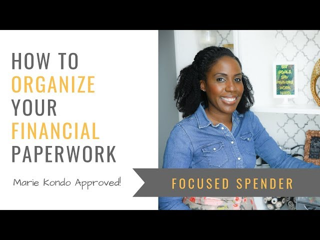 How to Organize Your Financial Paperwork - MARIE KONDO APPROVED!