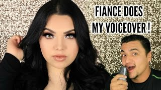 MY FIANCE DOES MY VOICEOVER!