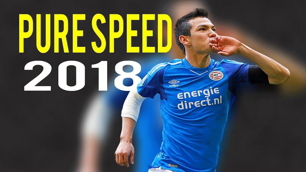 save off 6e86b 045e1 Hirving Lozano - Pure Speed - Amazing Skills & Goals - PSV - 2018 HD