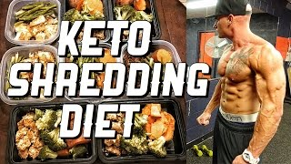 Keto Shredding Diet | Meal By Meal | Full Meal Plan