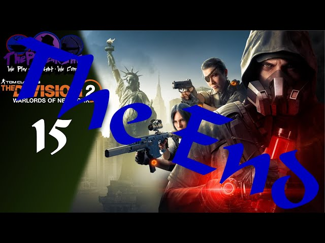 Let's Play The Division 2: Warlords Of New York - Part 15 - Retirement Watch Of DOOM!