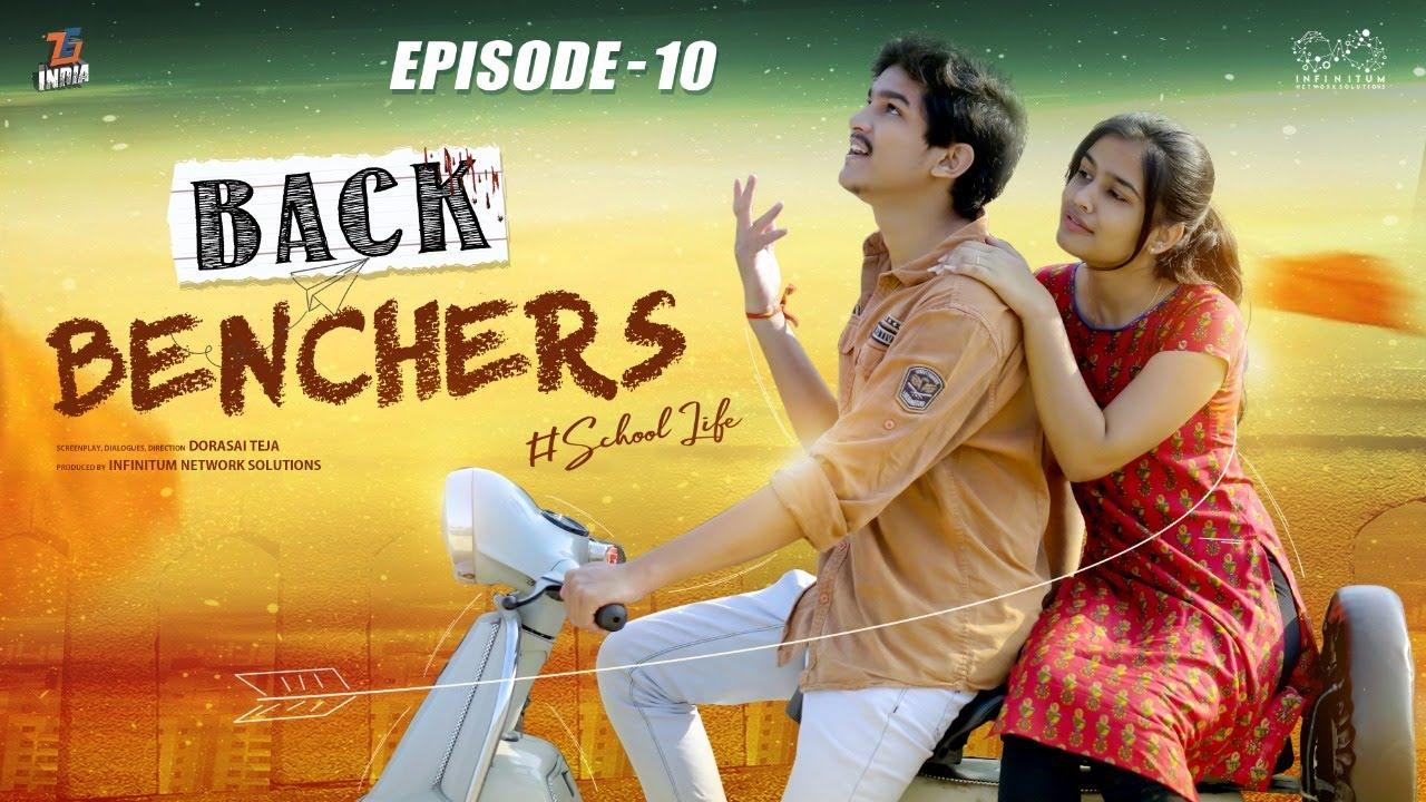 Backbenchers - School life || Ep-10 || Dorasai Teja || Varsha Dsouza || Tejindia || Infinitum Media