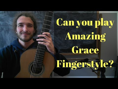Amazing Grace - Beautiful and Easy Classical Guitar Lesson
