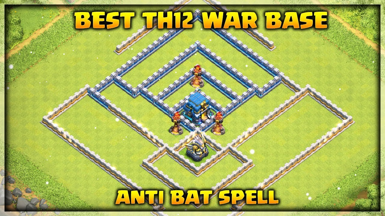 Base War Th 12 Anti Bat Spell 6