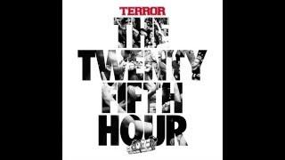 Terror - The 25th Hour [Full Album]