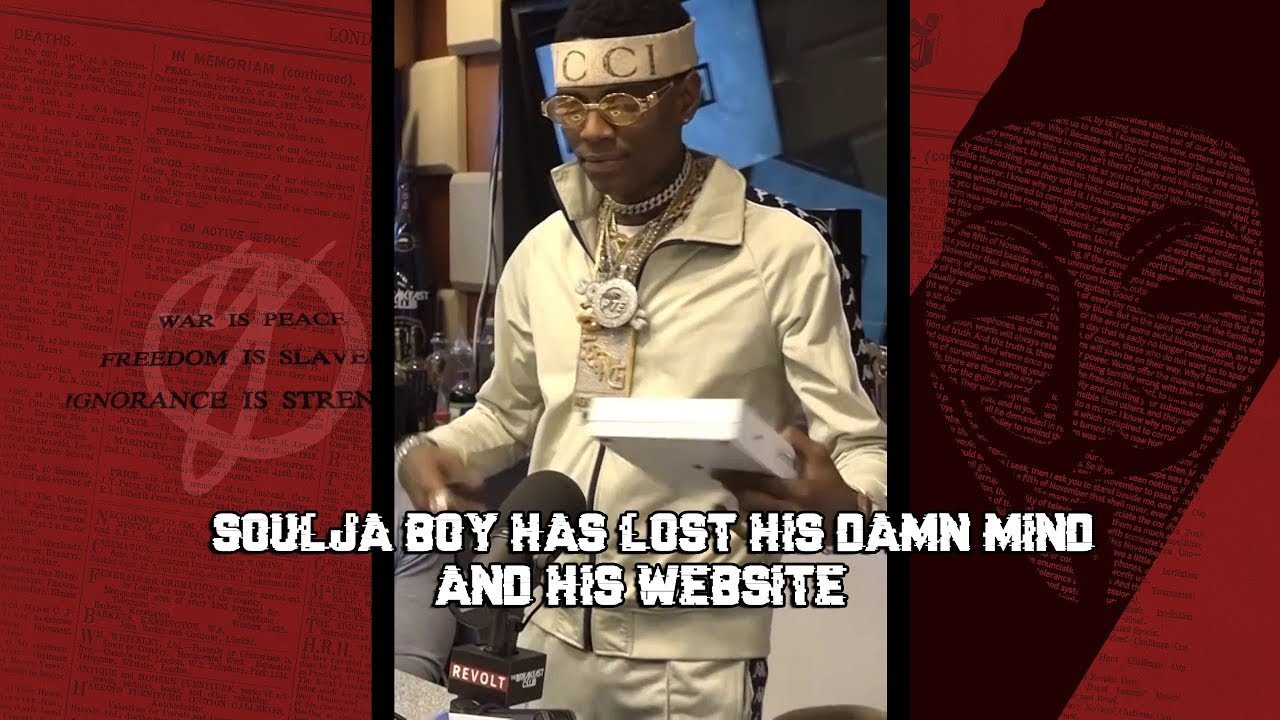 Download Soulja boy has lost his mind & Website