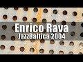 Enrico Rava Quintet - JazzBaltica 2004