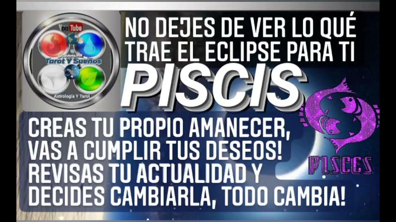 PISCIS CREAS TU PROPIO AMANECER CUMPLES TUS DESEOS, REVISAS TU PRESENTE PARA CAMBIARLO. TODO CAMBIA!