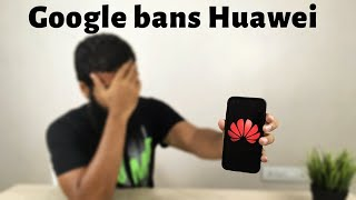 Download Google bans huawei | Future of Huawei phone owners Mp3 and Videos