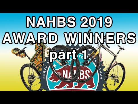 NAHBS 2019 Awards Winners - Best Mountain Bike, Best Road Bike, Best Gravel  Bike, Best in Show