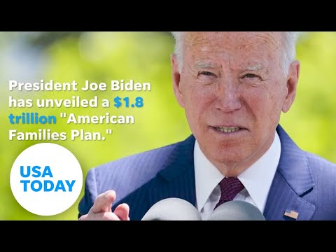 Biden stimulus package details of $1.8 trillion American Families Plan   USA TODAY