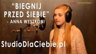 Biegnij przed siebie - Anna Wyszkoni (cover by Izabela Sacha)