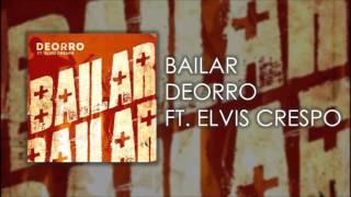 Bailar - Deorro (Ft. Elvis Crespo) (Audio)