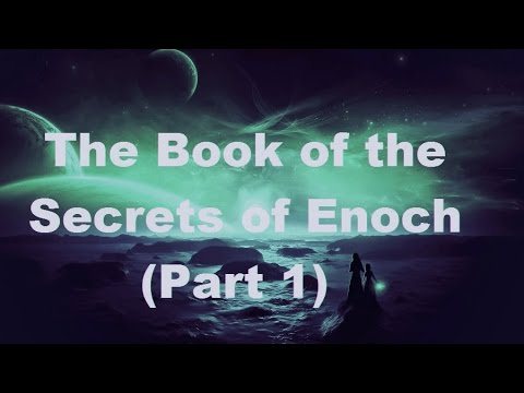 PART 1: Enoch's Journey to the 7th Heaven (Chapters 1-20):