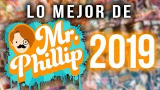 LOS MEJORES MOMENTOS DE MR.PHILLIP 2019
