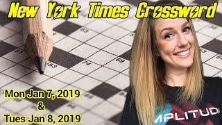 Sunday Smarts - Come help me! | New York Times Crossword: Mon Jan 7 & Tues Jan 8 2019