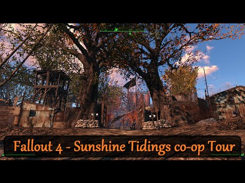 Fallout 4 - Settlement Tour - Sunshine Tidings co-op (MODDED)