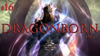 Skyrim: Ch.4 Ep.16 Dragonborn DLC (modded playthrough)