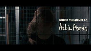 Behind the scenes of Attic Panic