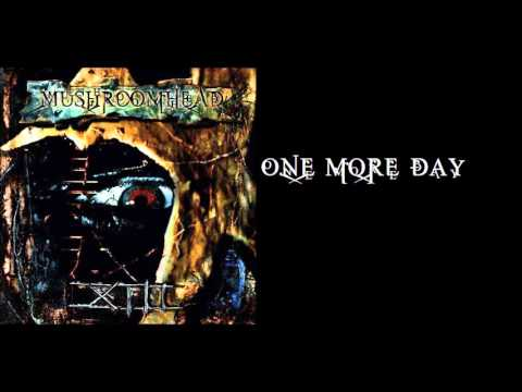 Mushroomhead-One More Day