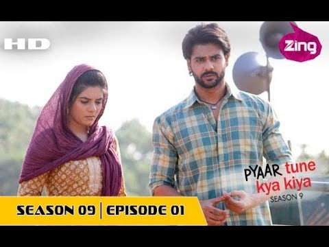 Pyaar Tune Kya Kiya - Full Movie  - Season 9 - Episode 1 - Part 1 - 18 November, 2016