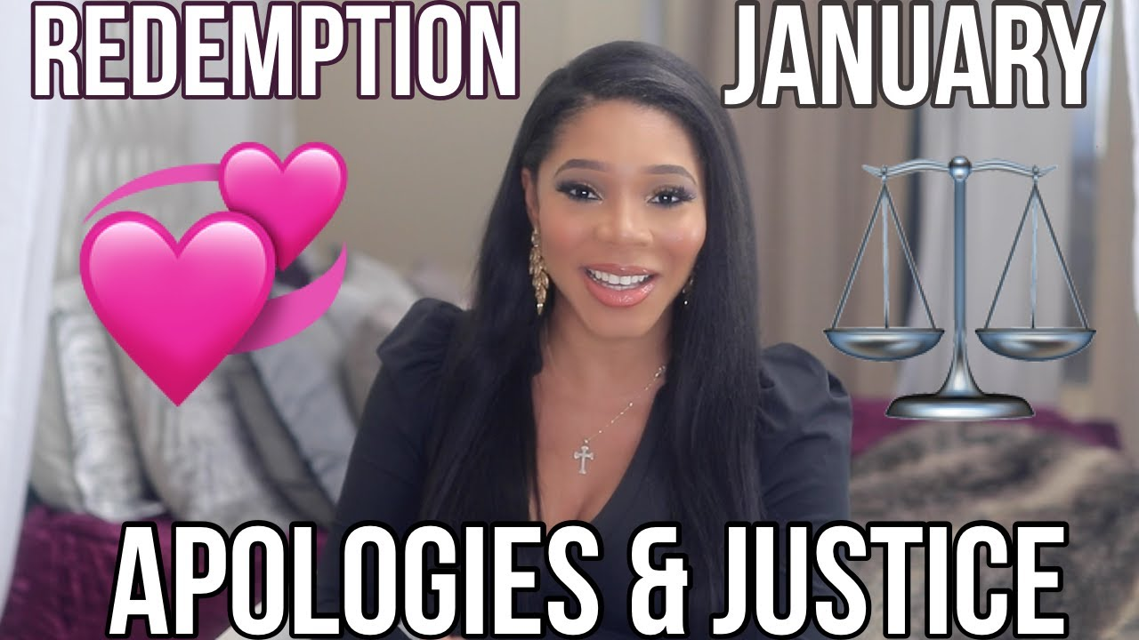 JANUARY'S REDEMPTION! APOLOGIES,JUSTICE & YOUR TWIN/KINGDOM SPOUSE CONNECTION!