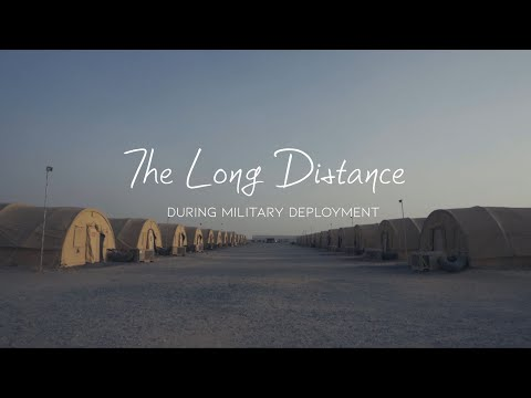 Long Distance Relationships During Military Deployment