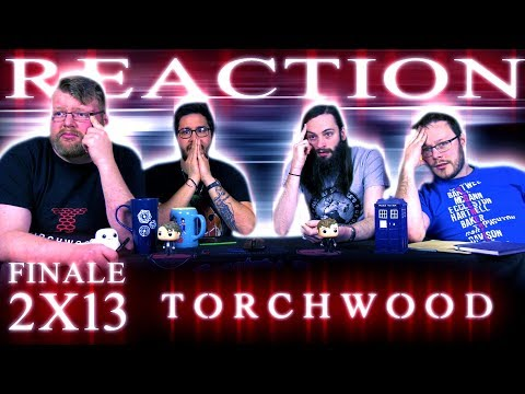 """Torchwood 2x13 REACTION!! """"Exit Wounds"""""""