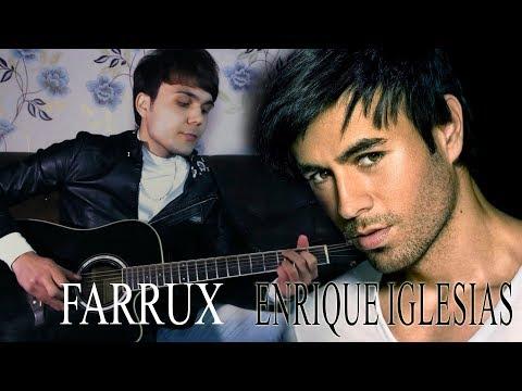 Enrique Iglesias - Hero ( Cover by FARRUX)