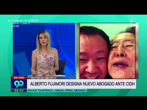 Alberto Fujimori: habla Miguel Pérez Arroyo, abogado del expresidente ante Corte IDH