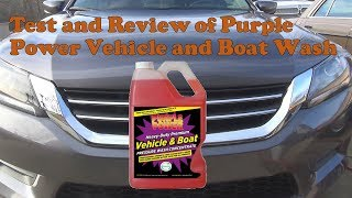 Test and review of Purple Power Vehicle and Boat wash