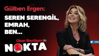 Gülben Ergen: O benim assolistimdi, altında çalıştım