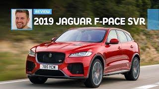 2019 Jaguar F-Pace SVR: First Drive Review