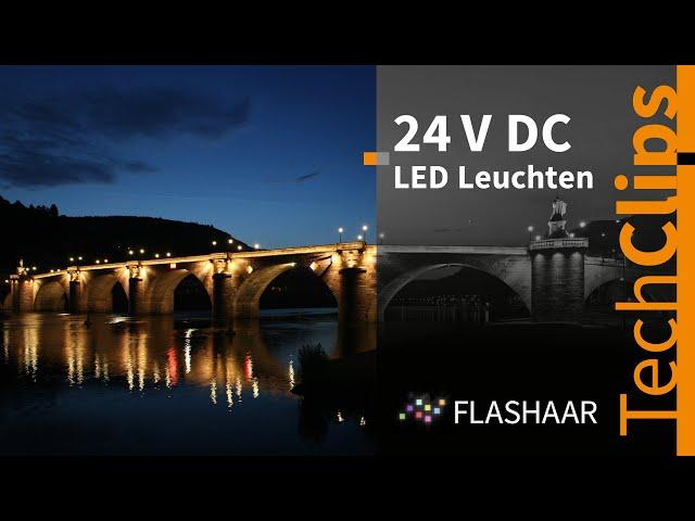 FLASHAAR® - LED Serien 24V DC - hochwertiges Licht, so viel wie nötig und so wenig wie möglich