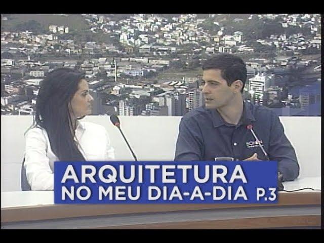 A ARQUITETURA NO COTIDIANO     MESA DE DEBATES 14.06 - PARTE 3
