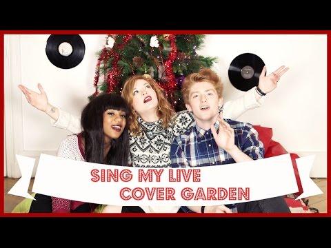 SING MY LIFE AVEC COVER GARDEN