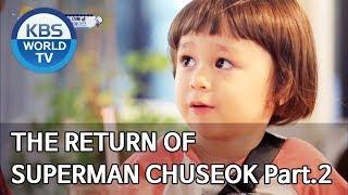The Return of Superman | 슈퍼맨이 돌아왔다 - Chuseok Special Part.2 [ENG/IND/2019.09.22]