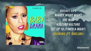 Cardi B Mixtape  - Baby Drama *Sketch Parody*
