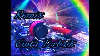 Remix cinta terbaik dj nonstop