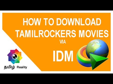 Download Tamilrockers Movies Through IDM (Internet Download  Manager) | Tamil Reality