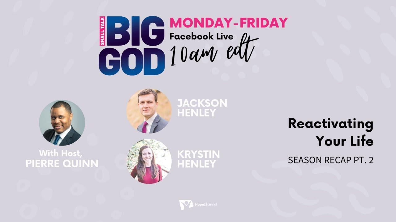 Reactivating Your Ministry - Season Recap Pt. 2 [Small Talk, BIG GOD Ep. 58]