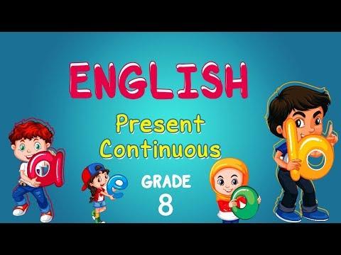 English | Grade 8 | Present Continuous