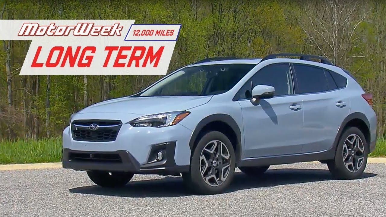 Long Term 2018 Subaru Crosstrek 12 000 Mile Update