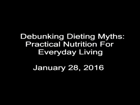 Debunking Diet Myths (part 1)