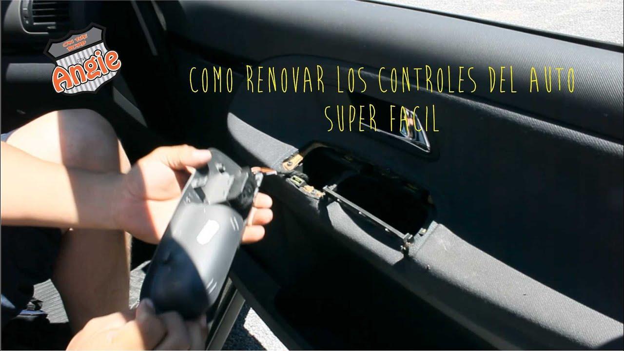 RENUEVA LOS CONTROLES PLASTICOS DE TU AUTO SUPER FACIL, DIY - YouTube