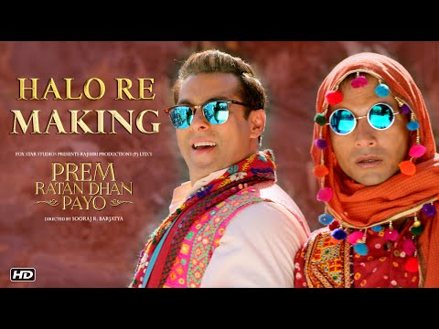 Making of Halo Re Song | Prem Ratan Dhan...