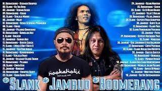 Download Mp3 Slank Boomerang Jamrud Full Album 46 Lagu Hits Terbaik Sepanjang Masa HD HQ AUDIO