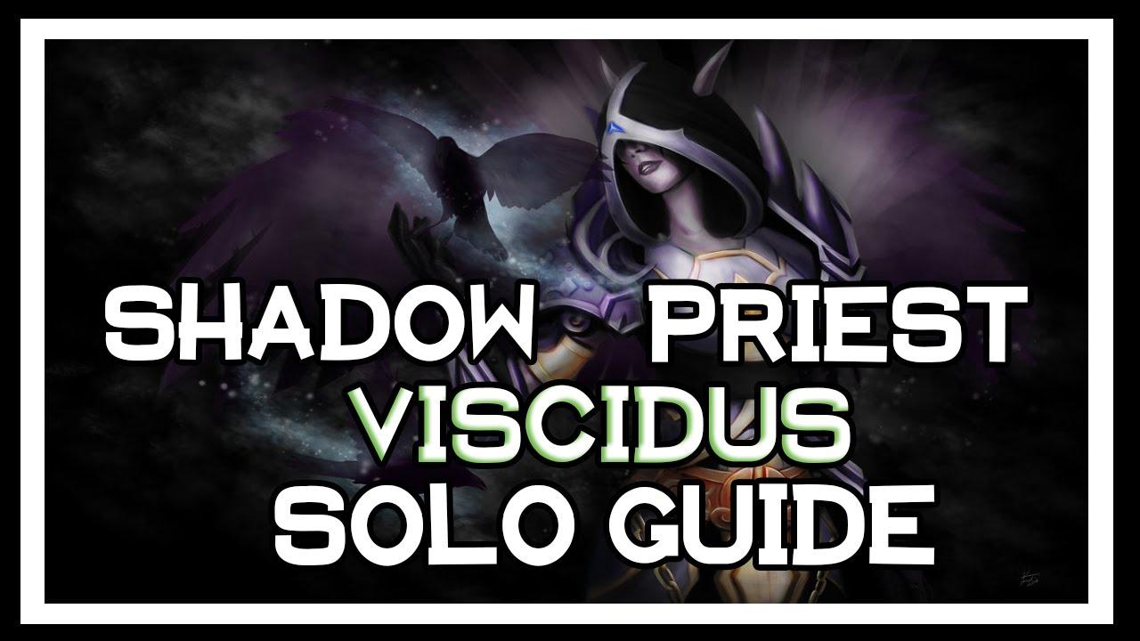 how to kill viscidus solo shadow priest