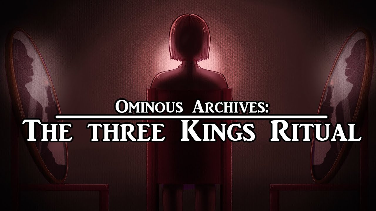 Three Kings Game Ritual | Ominous Archives | Urban Legend - YouTube